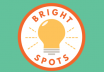 bright spots